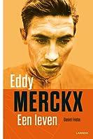 Eddy Merckx: Een Leven