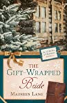 The Gift-Wrapped Bride (The 12 Brides of Christmas # 4) audiobook download free