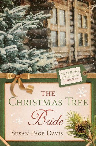 The Christmas Tree Bride (The 12 Brides of Christmas #8)