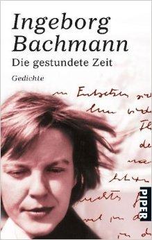 Die Gestundete Zeit Gedichte By Ingeborg Bachmann