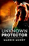 Unknown Protector (Midworlder Trilogy, #1)