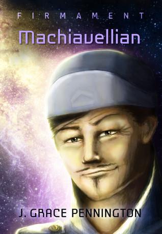 Machiavellian by J. Grace Pennington