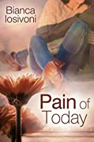 Pain of Today (Promises of Forever, #2)