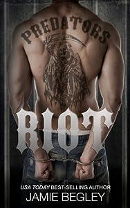 Riot (Predators MC, #1)