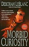 Download ebook Morbid Curiosity by Deborah Leblanc