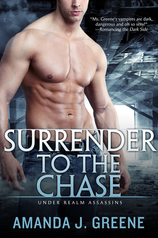 Surrender to the Chase (Under Realm Assassins)