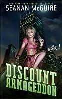 Discount Armageddon (InCryptid, #1)