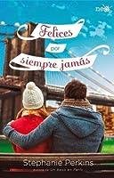 Felices por siempre jamás (Un beso en París, #3)