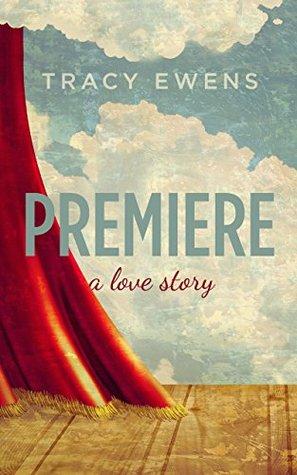 Premiere (Love Story, #1)