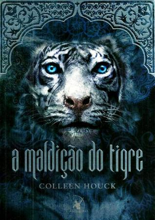 A Maldição do Tigre (The Tiger Saga, #1)