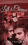 Left to Chance (Chances Are #2)