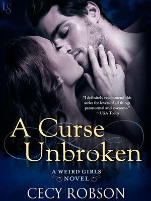 A Curse Unbroken (Weird Girls, #5)