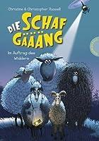 Die Schafgäääng, Band 1: Die Schafgäääng, Im Auftrag des Widders