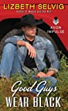 Good Guys Wear Black (Love From Kennison Falls, #4)