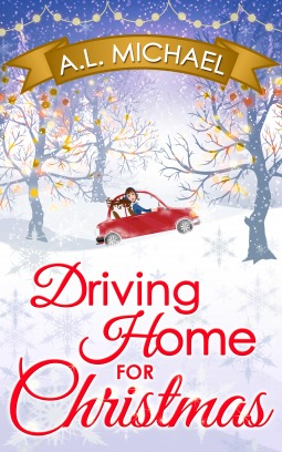 Driving Home For Christmas.Driving Home For Christmas By A L Michael