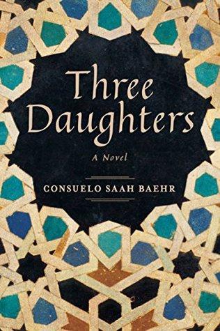 Three Daughters by Consuelo Saah Baehr