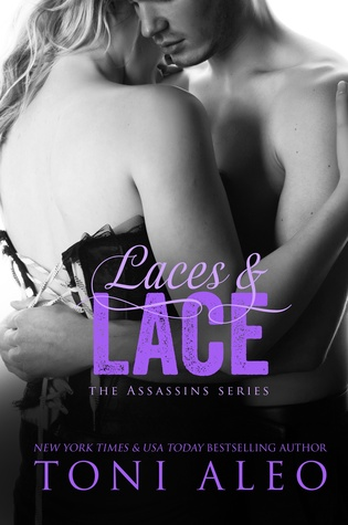 Laces and Lace (Assassins, #7)