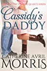 Cassidy's Daddy (Rose Quartz, #2)