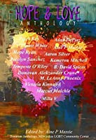 Hope and Love Anthology (A Donation Anthology for the Milwaukee LGBTQ Community Center Book 1)