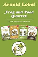 Frog and Toad Quartet: The Complete Collection: I Can Read Level 2: Frog and Toad are Friends, Frog and Toad Together, Frog and Toad All Year, Days with Frog and Toad