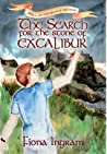 The Search for the Stone of Excalibur (The Chronicles of the Stone #2)