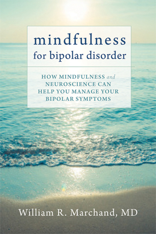 Mindfulness-for-bipolar-disorder-how-mindfulness-and-neuroscience-can-help-you-manage-your-bipolar-symptoms