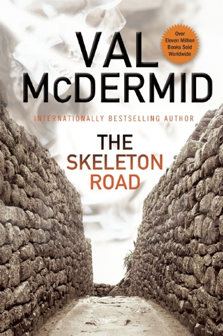 The Skeleton Road (Inspector Karen Pirie, #3)