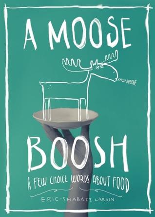 https://www.goodreads.com/book/show/20578750-a-moose-boosh