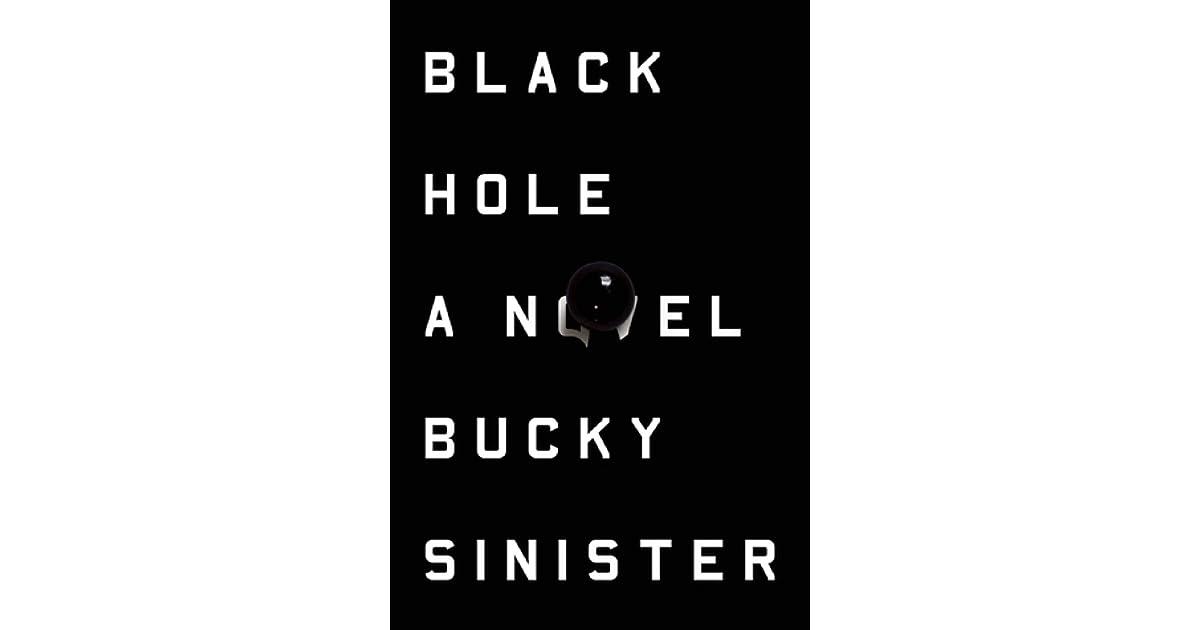 Black Hole by Bucky Sinister