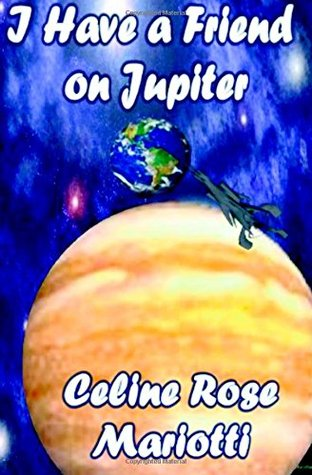 I Have a Friend on Jupiter