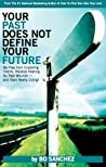 Your Past Does Not Define Your Future by Bo Sánchez