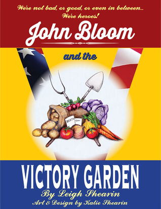 John Bloom and the Victory Garden