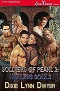 Healing Souls (Soldiers of Pearl, #2)