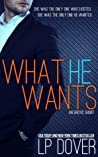 What He Wants (Second Chances, #1.5)