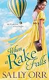 When a Rake Falls (The Rake's Handbook, #2)