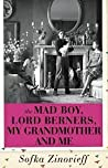 The Mad Boy, Lord Berners, My Grandmother and Me: