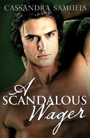 A Scandalous Wager