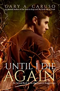 Until I Die Again (Our Souls to Keep #2)