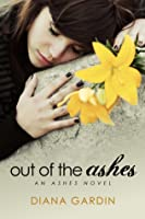Out of the Ashes (The Ashes #1)