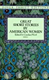 Great Short Stories by American Women