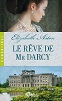 Le rêve de Mr Darcy (Darcy, #6)