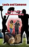 Louis and Cameron: On the Trail of Misunderstanding (Book 2)
