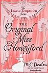 The Original Miss Honeyford (Love and Temptation Series, #1)
