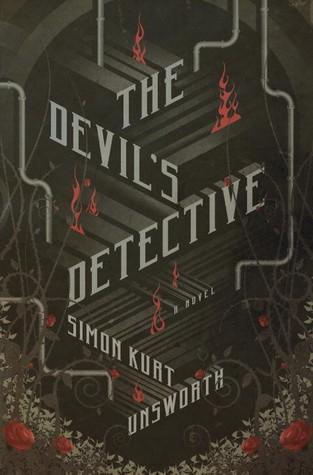 The Devils Detective Thomas Fool 1 By Simon Kurt Unsworth