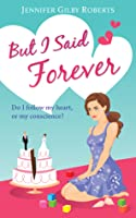 But I Said Forever (Parker Sisters #2)