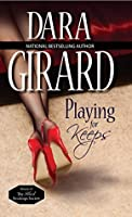 Playing for Keeps (Return of The Black Stockings Society #1)