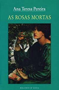 As Rosas Mortas