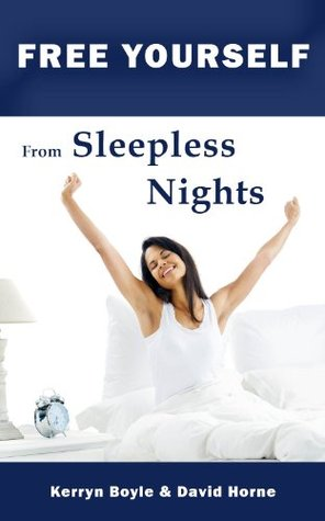 Free Yourself From Sleepless Nights (Free Yourself eBooks Book 2)