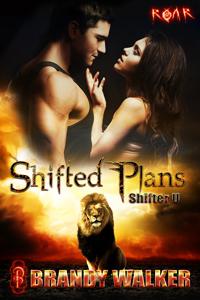 Shifted Plans (ROAR) (Shifter U, #1)