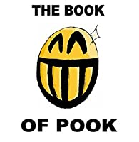 The Book of Pook: A Collection of Psychological Techniques for Pressing Women's Buttons